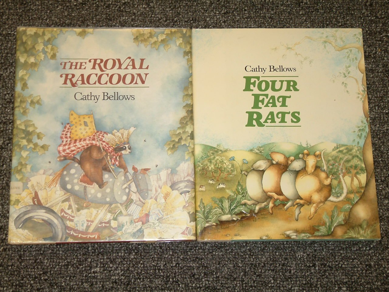 The Royal Raccoon and Four Fat Rats by Cathy Bellows