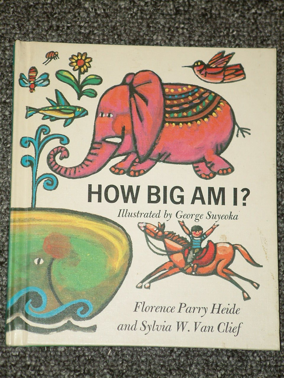 How Big Am I by Florence Parry Heide 1968