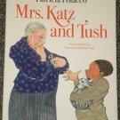 Mrs. Katz and Tush by Patricia Polacco HB DJ