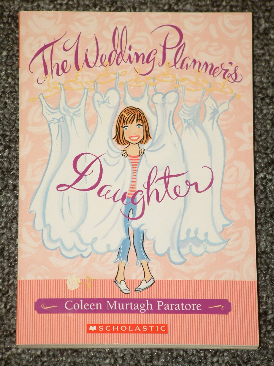 The Wedding Planner's Daughter by Coleen Murtagh Paratore