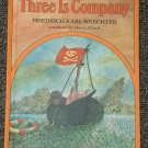 Three is Company by Friedrich Karl Waechter