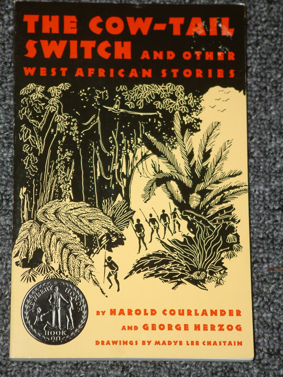 The Cow Tail Switch and Other West African Stories by Harold Courlander Newbery Honor