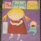 The Perfect Baby by Tony Bradman and Holly Swain