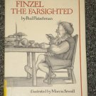 Finzel The Farsighted by Paul Fleischman and Marcia Sewall