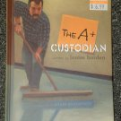 The A+ Custodian by Louise Borden 2004