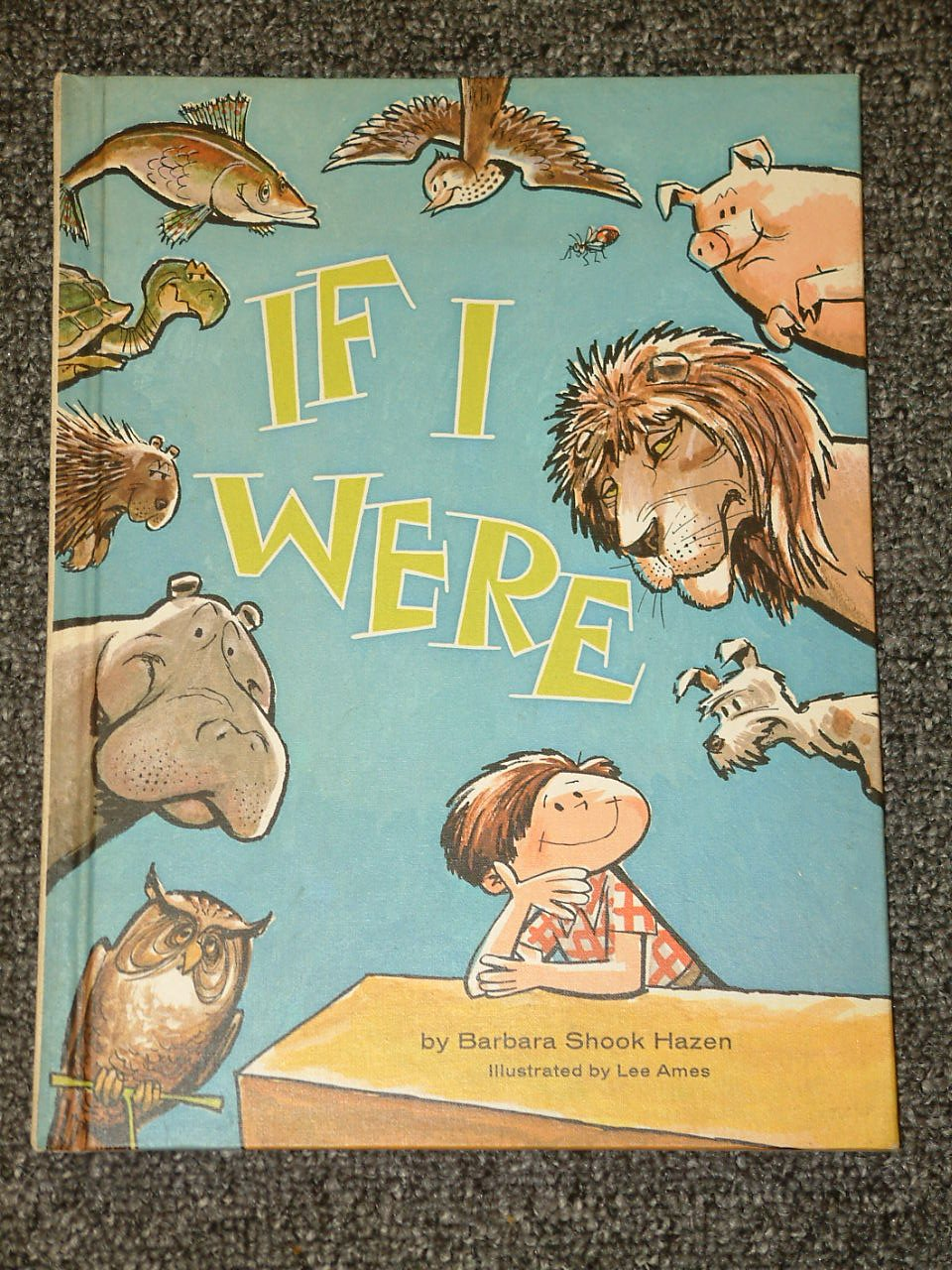 If I Were by Barbara Shook Hazen and Lee Ames 1970