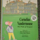 Cornelius Vandermouse The Pride of Newport signed copy
