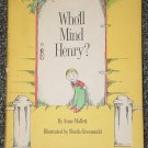 Who'll Mind Henry by Anne Mallett and Shelia Greenwald 1965