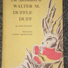 The Adventures of Walter M. Duffle Duff by Sam Kelley 1952