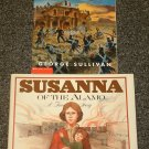 Susanna of the Alamo by John Jakes and Alamo by George Sullivan
