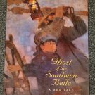 Ghost of the Southern Belle by Odds Bodkin HB DJ NEW