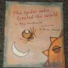 The Spider Who Created the World by Amy MacDonald signed by author