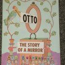 Otto The Story of a Mirror by Ali Bahrampour HB DJ