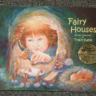 Fairy Houses by Tracy Kane