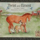 Twist and Ernest by Laura T. Barnes HB DJ
