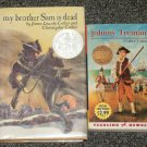 Johnny Tremain and my brother Sam is dead Newbery books