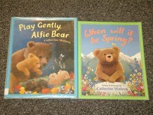 When Will it be Spring and Play Gently Alfie Bear by Catherine Walters