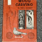 Wood Carving by Freda Skinner 1961
