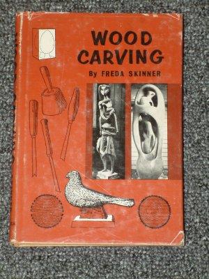Wood Carving by Freda Skinner 1961