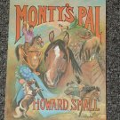 Monty's Pal by Howard Small true horse story