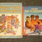 2 copies of Never Talk to Strangers by Irma Joyce