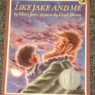 Like Jake and Me by Mavis Jukes and Lloyd Bloom Newbery Honor