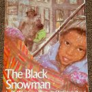 The Black Snowman by Phil Mendez and Carole Byard