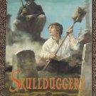 Skullduggery by Kathleen Karr