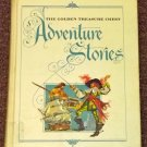 The Golden Treasure Chest Adventure Stories Louis Untermeyer