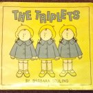 The Triplets by Barbara Seuling 1980