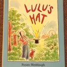 Lulu's Hat by Susan Meddaugh HB DJ