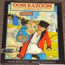 Oom Razoom A Russian Tale by Diane Wolkstein