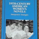 19th-Century American Women's Novels by Susan K. Harris