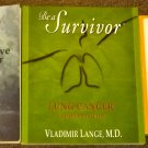 3 books How to Survive Lung Cancer, Be a Survivor, Cancer 50 Essential Things