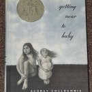 getting near to baby by Audrey Couloumbis Newbery Honor book