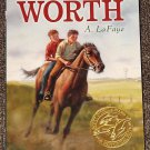 Worth by A. LaFaye Scott O&#39;Dell Award Historical Fiction