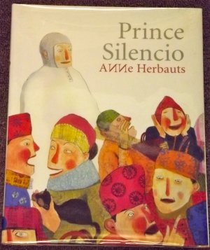 Prince Silencio by Anne Herbauts 2006