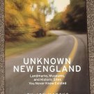 Unknown New England Landmarks, Museums, Historic Sites by Jon Marcus