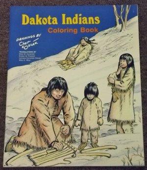 Dakota Indians Coloring Book by Chet Kozlak 1979