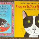 How to Talk to Your Cat and Three Stories You Can Read to Your Cat