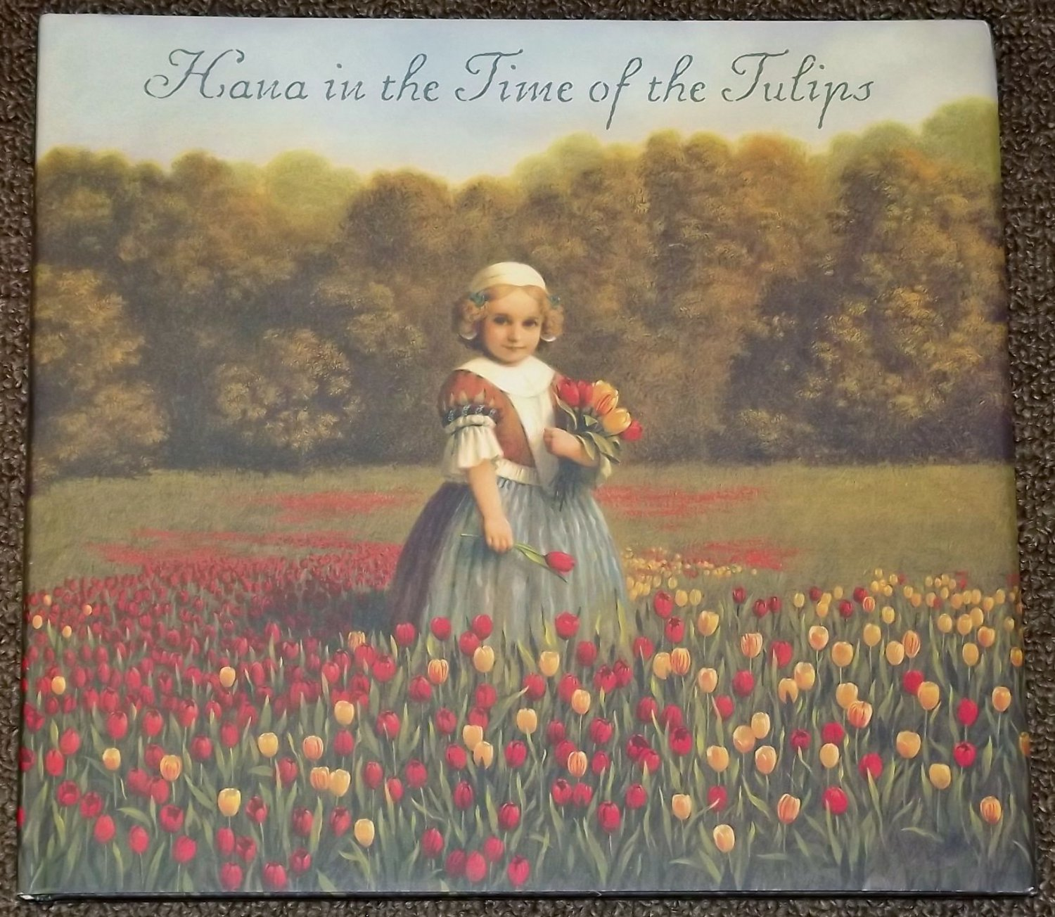 Hana in the Time of the Tulips HB DJ by Deborah Noyes 2004