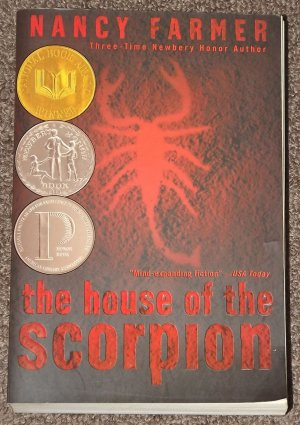 the house of scorpion by Nancy Farmer Newbery Honor