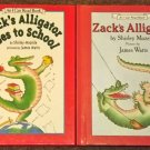 Zack's Alligator and Zack's Alligator Goes to School by Shirley Mozelle