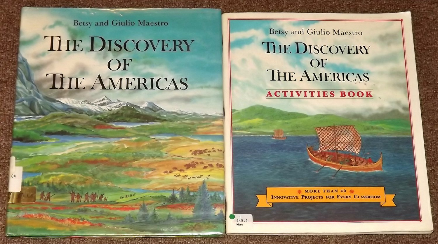 The Discovery of the Americas by Betsy and Giulio Maestro + Activities Book