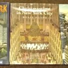 3 books Christmastime in New York City, My New York, Blimps Roxie Munro