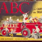 ABC of Cars and Trucks by Anne Alexander 1956