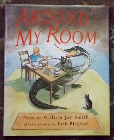 Around My Room Poems by William Jay Smith signed Erik Blegvad