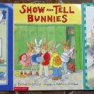 Show and Tell Bunnies, Science Fair Bunnies, Lunch Bunnies by Kathryn Lasky