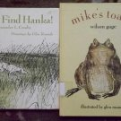 2 Glen Rounds books mike's toads by Wilson Gage, Go Find Hanka!