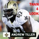 ANDREW TILLER 2013 NEW ORLEANS SAINTS FOOTBALL CARD